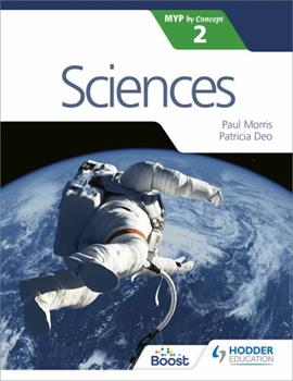 Sciences for the Ib Myp 2 1471880435 Book Cover