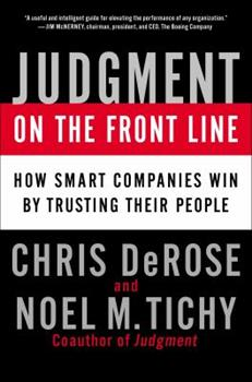 Hardcover Judgment on the Front Line: How Smart Companies Win by Trusting Their People Book