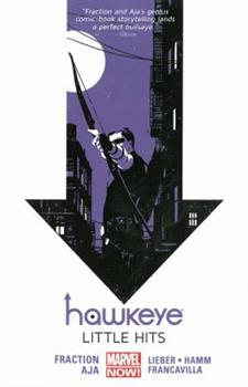 Hawkeye, Volume 2: Little Hits - Book #2 of the Hawkeye 2012 Collected Editions