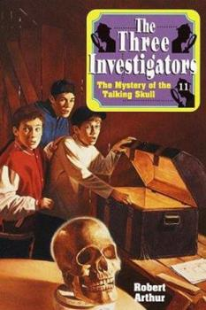 The Mystery of the Talking Skull - Book #11 of the Alfred Hitchcock and The Three Investigators