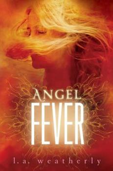 Angel Fever 0763656801 Book Cover