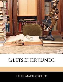 Paperback Gletscherkunde Book