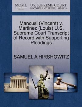 Paperback Mancusi V. Martinez U. S. Supreme Court Transcript of Record with Supporting Pleadings Book