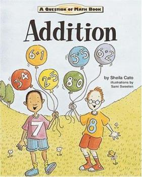 Addition (Question of Math) 1575053209 Book Cover