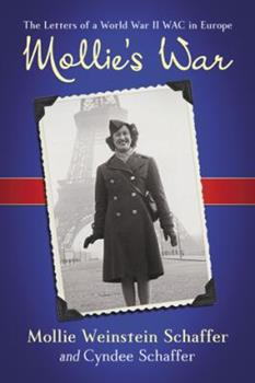 Paperback Mollie's War: The Letters of a World War II WAC in Europe Book