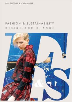Paperback Fashion and Sustainability: Design for Change Book