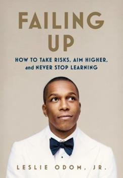 Hardcover Failing Up: How to Take Risks, Aim Higher, and Never Stop Learning Book