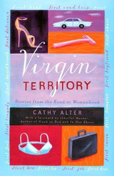 Virgin Territory: Stories from the Road to Womanhood 1400047811 Book Cover