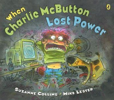 When Charlie McButton Lost Power 0399240004 Book Cover