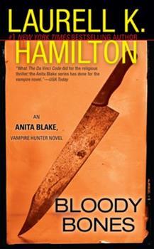 Bloody Bones - Book #5 of the Anita Blake, Vampire Hunter