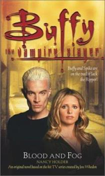 Blood and Fog - Book #3 of the Buffy the Vampire Slayer: Season 6