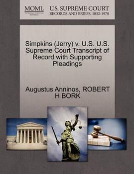 Paperback Simpkins V. U. S. U. S. Supreme Court Transcript of Record with Supporting Pleadings Book