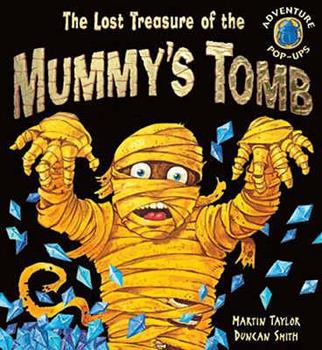 Pop-Up The Lost Treasure of the Mummy's Tomb (Adventure Pop-ups) Book