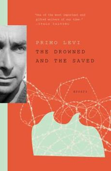 The Drowned and the Saved - Book #3 of the Auschwitz Trilogy