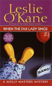When the Fax Lady Sings 0449005682 Book Cover