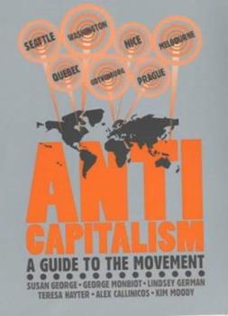 Anti-capitalism: A Gude to the Movement 1898876789 Book Cover