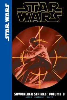 Star Wars: Skywalker Strikes, Volume 6 - Book #6 of the Star Wars 2015 Single Issues