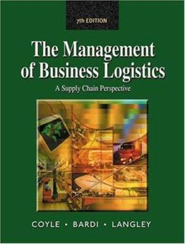 Management of Business Logistics: A Supply Chain Perspective 0314065075 Book Cover