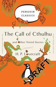Paperback The Call of Cthulhu and Other Weird Stories: (Penguin Orange Collection) Book