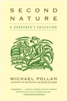 Second Nature: A Gardener's Education 0385312660 Book Cover
