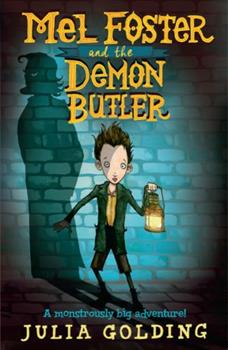 Mel Foster and the Demon Butler 1405277343 Book Cover
