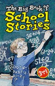 Hardcover The Big Book of School Stories Book