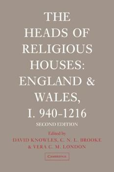 Paperback The Heads of Religious Houses: England and Wales, I 940 1216 Book