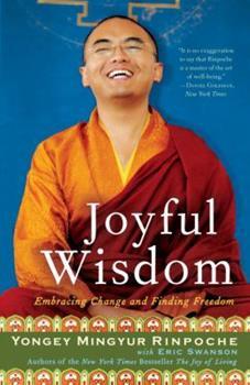 Paperback Joyful Wisdom: Embracing Change and Finding Freedom Book