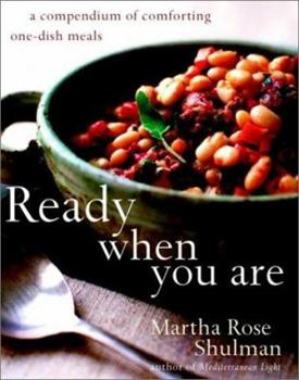 Ready When You Are: A Compendium of Comforting One-Dish Meals 0609610848 Book Cover
