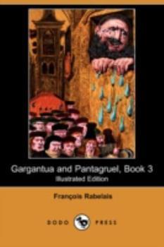 Gargantua and Pantagruel Volume 3 [Easyread Large Edition] 1406577340 Book Cover