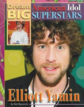 Elliott Yamin - Book  of the Dream Big: American Idol Superstars
