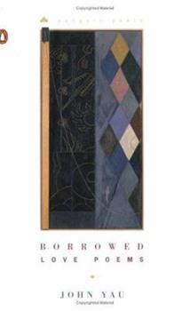 Borrowed Love Poems (Penguin Poets) 0142000515 Book Cover