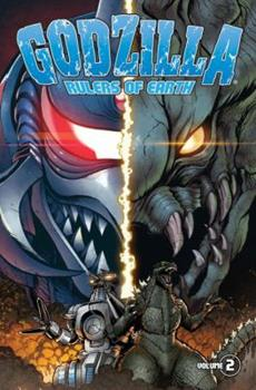 Godzilla: Rulers of Earth, Volume 2 - Book #2 of the Godzilla: Rulers of the Earth