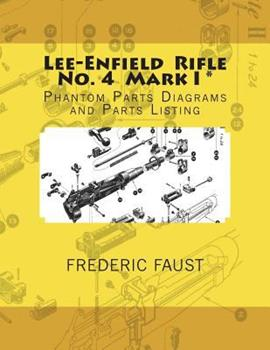 Paperback Lee-Enfield Rifle No. 4: Phantom Parts Diagrams and Parts Listing Book