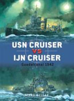 USN Cruiser vs IJN Cruiser: Guadacanal 1942 - Book #22 of the Duel