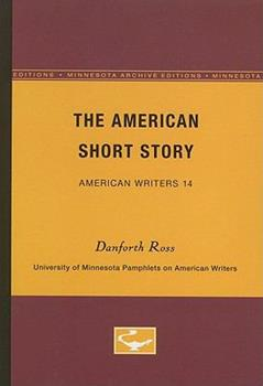 Paperback The American Short Story - American Writers 14: University of Minnesota Pamphlets on American Writers Book