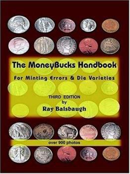 Paperback The MoneyBucks Handbook: For Minting Errors & Die Varieties Book