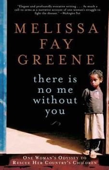 Paperback There Is No Me Without You: One Woman's Odyssey to Rescue Her Country's Children Book