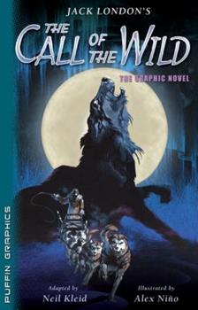 Call of the Wild (Graphic Novel Classics)