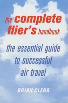 The Complete Flier's Handbook