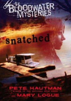 The Bloodwater Mysteries: Snatched 014240795X Book Cover