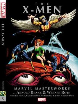 Marvel Masterworks Vol 48 Gold Variant (X-men Vol 5) Uncanny X-Men #43-53, Avengers #53 - Book #48 of the Marvel Masterworks
