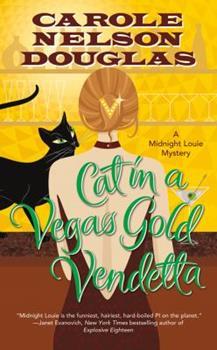 Cat in a Vegas Gold Vendetta - Book #23 of the Midnight Louie