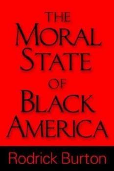Paperback The Moral State of Black America Book