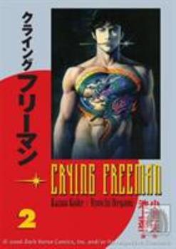 Paperback Crying Freeman, Vol. 2 Book