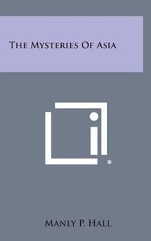 Hardcover The Mysteries of Asia Book