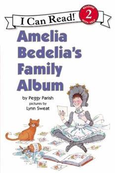 Amelia Bedelia's Family Album (An I Can Read Book, Level 2) - Book #12 of the Amelia Bedelia