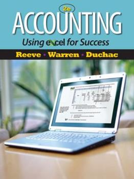 Accounting Using Excel for Success (with Essential Resources Excel Tutorials Printed Access Card) 0324596561 Book Cover