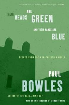 Their Heads Are Green and Their Hands Are Blue: Scenes from the Non-Christian World 088001301X Book Cover