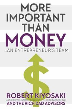 More Important Than Money: An Entrepreneur's Team 1937832872 Book Cover